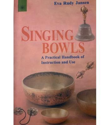 Singing  Bowls  Handbook & Instruction Use